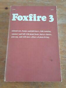 THE FOXFIRE BOOK ~ Volume 3 ~ Homesteading Paperback PB