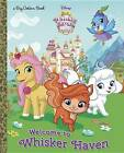Welcome to Whisker Haven by Random House Disney, Brittany Rubiano (Hardback, 2016)