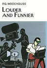 Louder & Funnier by P. G. Wodehouse (Hardback, 2015)