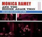 Monica Ramey and the Beegie Adair Trio [Digipak] by Monica Ramey/Beegie Adair Trio (CD, 2013, Adair Music Group)