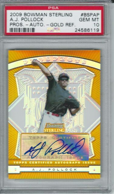 2009 BOWMAN STERLING A. J. POLLOCK GOLD AUTO REF (RC) PSA 10 #49/50 (POP 1 OF 1)