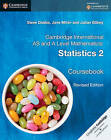 Cambridge International AS and A Level Mathematics: Statistics 2 Coursebook by Julian Gilbey, Jane Miller, Steve Dobbs (Paperback, 2016)