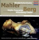 Mahler: Kindertotenlieder; Berg: Violin Concerto; Altenberg Lieder (CD, Apr-2013, Capriccio Records)