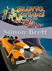 Blotto, Twinks and the Ex-King's Daughter by Simon Brett (Paperback / softback, 2011)