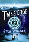 Time's Edge by Rysa Walker (Paperback, 2014)
