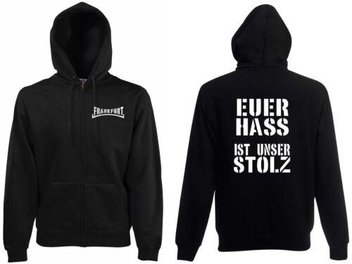 Frankfurt Ultras Euer Hass ist unser Stolz Kapuzenjacke