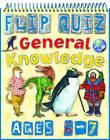 Flip Quiz General Knowledge by Camilla De la Bedoyere (Spiral bound, 2010)
