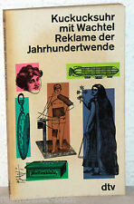 KUCKUCKSUHR MIT WACHTEL - Reklame der Jahrhundertwende - Emil Waas (Hrsg)