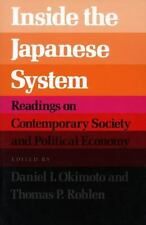 Inside the Japanese System: Readings on Contemporary Society and Political Eco..