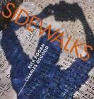 Sidewalks: Portraits of Chicago by Rick Kogan (Paperback, 2008)