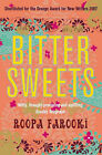 Bitter Sweets by Roopa Farooki (Paperback, 2007)