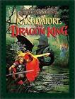 The Dragon King by R. A. Salvatore (CD-Audio, 2010)