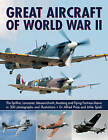 Great Aircraft of World War II by Mike Spick, Dr. Alfred Price (Paperback, 2016)