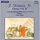 Johann II Strauss - J. Strauss, Jr. Edition, Vol. 30 (1993)