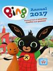 Bing - Bing Annual 2017 by HarperCollins Publishers (Hardback, 2016)