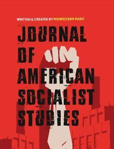 Journal of American Socialist Studies - Summer 2021 ISSN: 27691047
