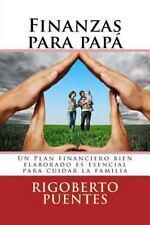 Finanzas para Papa (edicion Especial Dia Del Padre) : Manual de Planificacion...