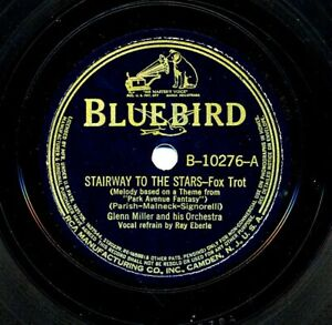 GLENN MILLER on 1939 Bluebird B-10276 - Stairway To the Stars / To You