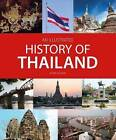 An Illustrated History of Thailand by John Hoskin (Paperback, 2015)