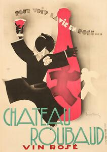 Original-Vintage-Poster-LEON-DUPIN-Chateau-Roubaud-Vin-rose-1931