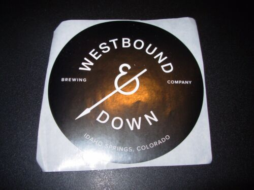 WESTBOUND /& DOWN BREWING Colorado Black STICKER decal craft beer brewery
