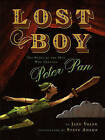Lost Boy: The Story of the Man Who Created Peter Pan by Jane Yolen (Hardback, 2010)