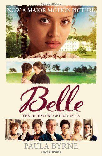 1 of 1 - Belle: The True Story of Dido Belle,Paula Byrne