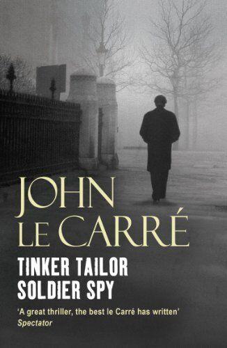 Tinker Tailor Soldier Spy By John Le Carré. 9780340937617