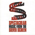 Spectacular Music From The Silver Screen
