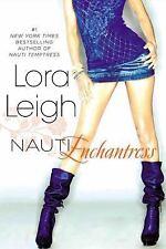 Nauti Girls: Nauti Enchantress 2 by Lora Leigh (2014, Paperback)