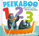 Peekaboo 123: Counting has never been so much fun! by Little Tiger Press Group (Novelty book, 2016)