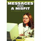 Messages from a Misfit by Elizabeth Andrews (Paperback / softback, 2002)