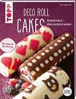 Deco Roll Cakes (kreativ.startup.) von Vito Capezzuto (2015, Taschenbuch)