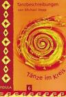 Tänze im Kreis 6 von Michel Hepp (2006, Taschenbuch)