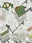 Typological Urbanism: Projective Cities by John Wiley and Sons Ltd (Paperback, 2011)