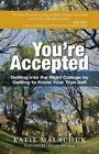You're Accepted by Katie Malachuk (Paperback / softback, 2013)