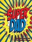 Supehero Super Dad 2016 Monthly Planner by Laura's Cute Planners (Paperback / softback, 2015)