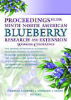 Proceedings of the Ninth North American Blueberry Research and Extension Workers Conference by Charles Forney, Leonard Eaton (Hardback, 2004)