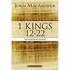 1 Kings 12 to 22: The Kingdom Divides by John F. MacArthur (Paperback, 2016)