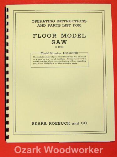 "CRAFTSMAN 10/"" Table Saw 103.27270 Operator /& Parts Manual 0168"