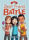 The Best Friend Battle by Lindsay Eyre (Hardback, 2015)