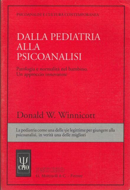 Donald W. Winnicott DALLA PEDIATRIA ALLA PSICOANALISI  PA.. Psycho- G. Ma.. 1991