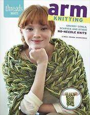 Arm Knitting : Chunky Cowls, Scarves and Other No-Needle Knits by Linda Zemba...