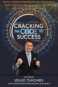 034-Cracking-The-Code-To-Success-034-Success-is-Inevitable-by-Velko-Tuhchiev-amp-Experts