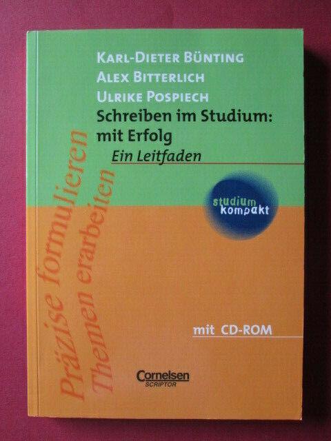 Schreiben im Studium: mit Erfolg: Studienbuch mit CD-ROM