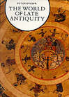 World of Late Antiquity by Peter Brown (Paperback, 1989)