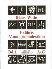 Witte:  A-G Exlibris Monogramm-Lexikon Künstler Bd. 1 ; Exlibristen 1991