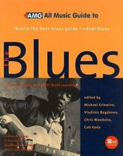 All Music Guide to the Blues: The Experts' Guide to the Best Blues Recordings
