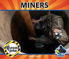 Miners by Sarah Tieck (Hardback, 2011)