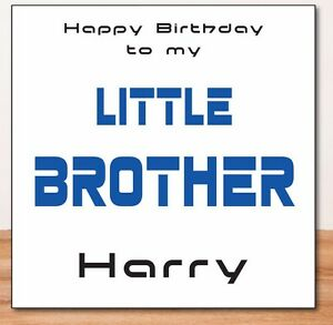 Image Is Loading LITTLE BROTHER PERSONALISED BIRTHDAY CARD